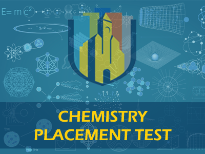 Chemistry Placement Test